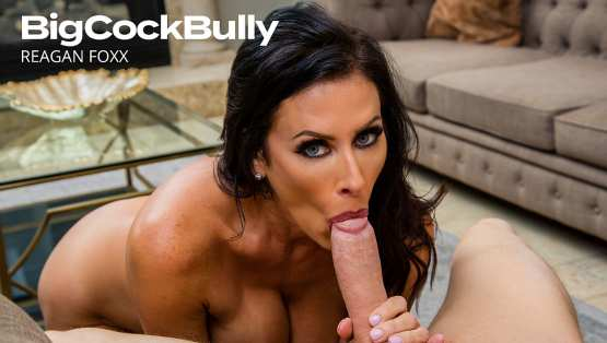 Big Cock Bully – Reagan Foxx Gets Suckered Into Sex By Sons Bully