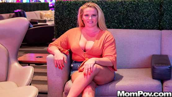 Mom POV E565 – Sierra – Blonde Pawg Does First Porn