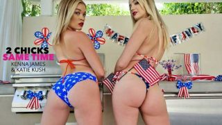 2 Chicks Same Time – Katie Kush, Kenna James – Kenna James and Katie Kush Celebrate Their Independence By Sharing A Cock