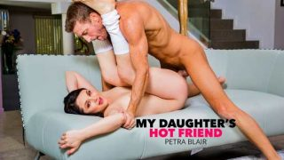 My Daughters Hot Friend – Petra Blair Gets Fucked Good 26115